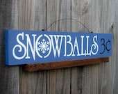Snowballs Sign, Liberty Blue with Ivory and Black Lettering