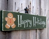 Happy Holidays Sign, Pine Green with Tan Lettering and Gingerbread Man