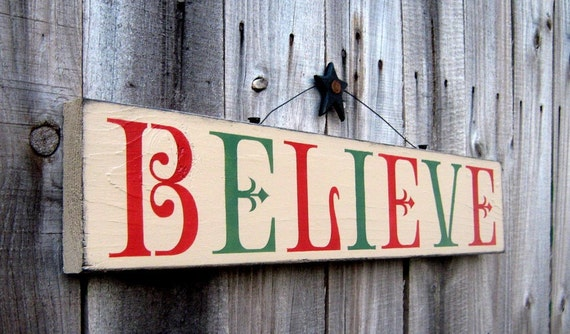 Believe Sign, Christmas, Holiday, Country Tan, Apple Red and Pine Green Lettering