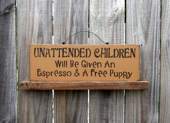 Unattended Children Sign, Latte Brown with Black Lettering