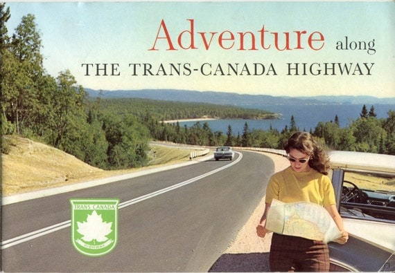 Vintage Canadian Travel Brochure for the Trans-Canada Highway -   Dated 1965
