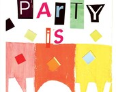 The party Is now