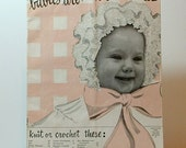 Vintage Knit and Crochet Pattern book, Baby Clothes, early 50s - TagSaleFinds