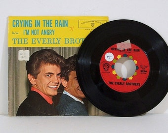 Vintage 45 RPM Record, Crying In The Rain, The Everly Brothers, 1960s Music