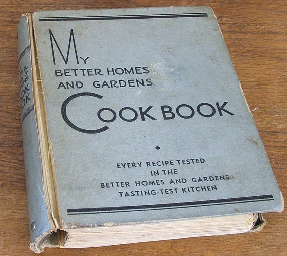 Vintage Cookbook My Better Homes and Gardens 1936