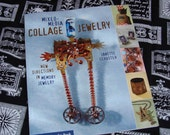 Mixed Media Collage Jewelry