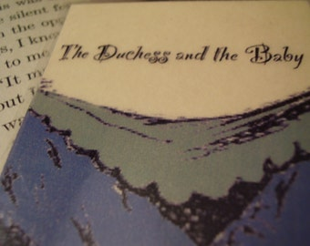 The Duchess and the Baby Bookmark (laminated)