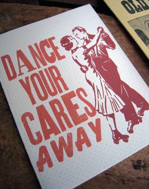 Dance You're Cares Away Greeting Card