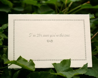 I'm 28% Sure You're The One - Handmade Card