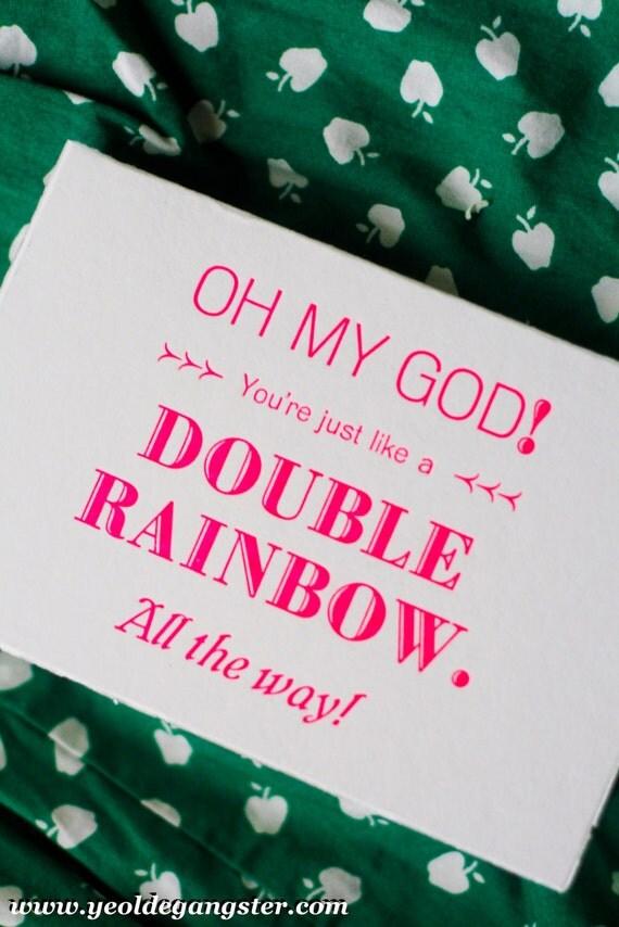 You're like a DOUBLE RAINBOW - Handmade Card