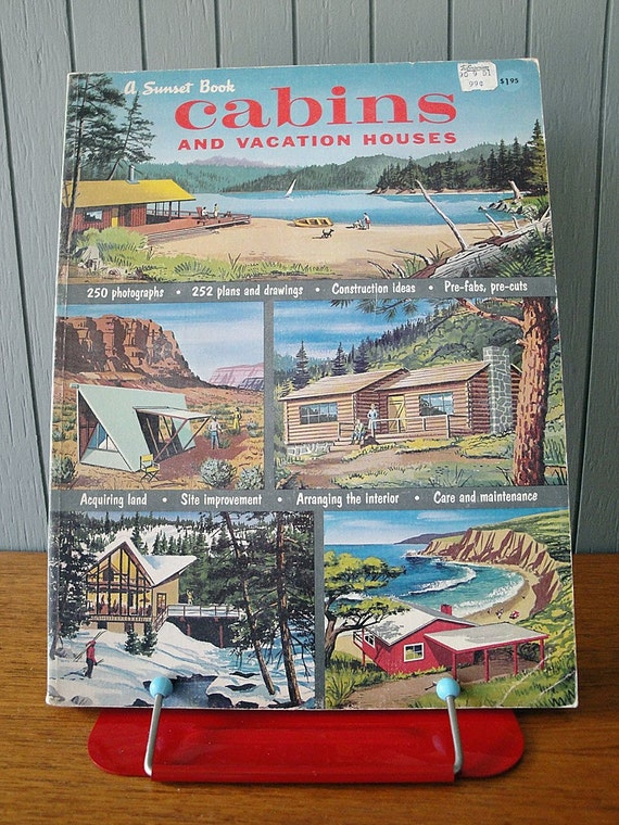 Cabins and vacation houses from sunset magazine 1963 for Sunset magazine house plans