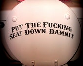 Put the Seat Down- Please - Toilet Decal