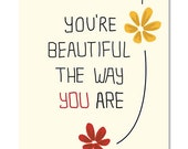 You're beautiful the way you are , wall art print, wall art quotes, emotional art, motivational room decor, Typography Art,Wall decor,prints