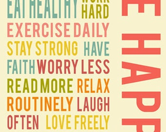 Be happy positive life quotes, typography quote, inspirational wall art, colorful wall decor, art prints, typography poster, Inspirational