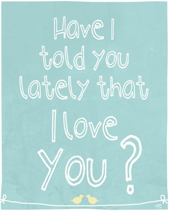 Love quote art print , emotional saying , room decor wall hanging, I love you, Mothers day wall decor, love birds, nursery art print