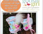 PDF Pattern Mini Top Hat No Sew tutorial instructions ebook No Sewing Headband Fabric Photo Prop Girls Women Toddler Accessory