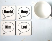 Coaster set of four custom made personalized printed a bubble w/ names of your friends or family