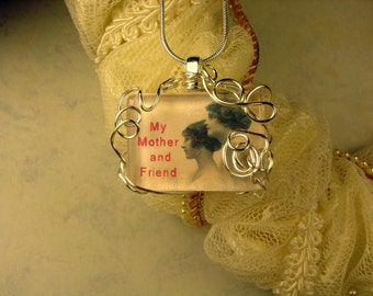 Glass Wire Wrapped My Mother My Friend Necklace