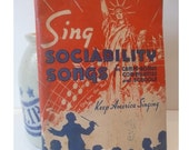 Vintage 1940's Keep America Singing Song Book July 4th Independence Day Red White Blue