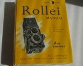 Rollei Manual  by Alec Pearlman 4th Ed. Twin Lens Photography