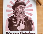 Johannes Gutenberg says WAY TO GO Letterpress Poster