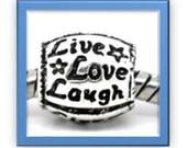 LIVE LOVE LAUGH  Bead - Fits European Style Bracelets