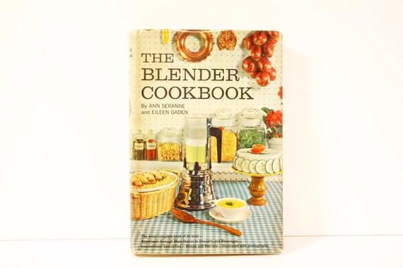 Vintage 1961 The Blender Cookbook