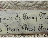 Happiness Is Being Married To Your Best Friend Primitive Wood Fence Board Cream Sign Marriage Wedding Anniversary Custom