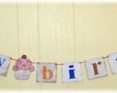 Happy Birthday Banner Garland Cupcake Shabby Chic Multi Color Custom Wood Sign