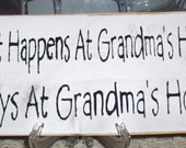 Primitive Sign What Happens At Grandma's Stay At Grandma's White Wood Fence Board