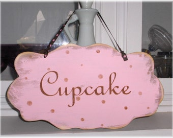 Cupcake Shabby Cottage Pink Wood Sign Custom