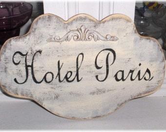 Hotel Paris Shabby Cottage French Cream Large Wood Sign Custom Sign