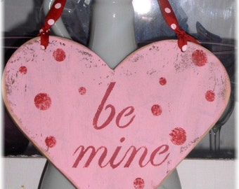 Valentine Heart Be Mine Shabby Chic Cottage Pink Wood Sign With Red Polka Dots Custom Colors