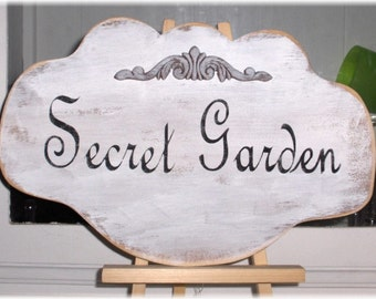 Secret Garden Shabby Cottage Chic White Wood Sign Paris French Custom