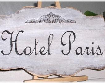 Hotel Paris Shabby Cottage White Wood Sign Custom