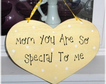 Mom You Are So Special To Me Heart Yellow With White Polka Dots Shabby Cottage Wood Sign Custom Sign Mothers Day Gift