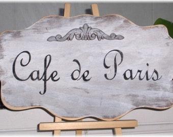 Cafe de Paris Shabby Cottage White Wood Sign French Custom