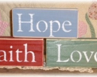 Faith, Hope Or Love Wood Shelf Sitter Blocks Sign