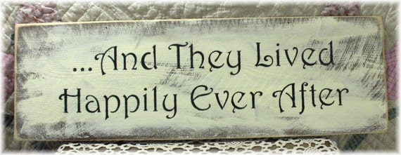 And They Lived Happily Ever After Primitive Cream Wood Fence Board Sign Wedding Sign Or Anniversary Sign
