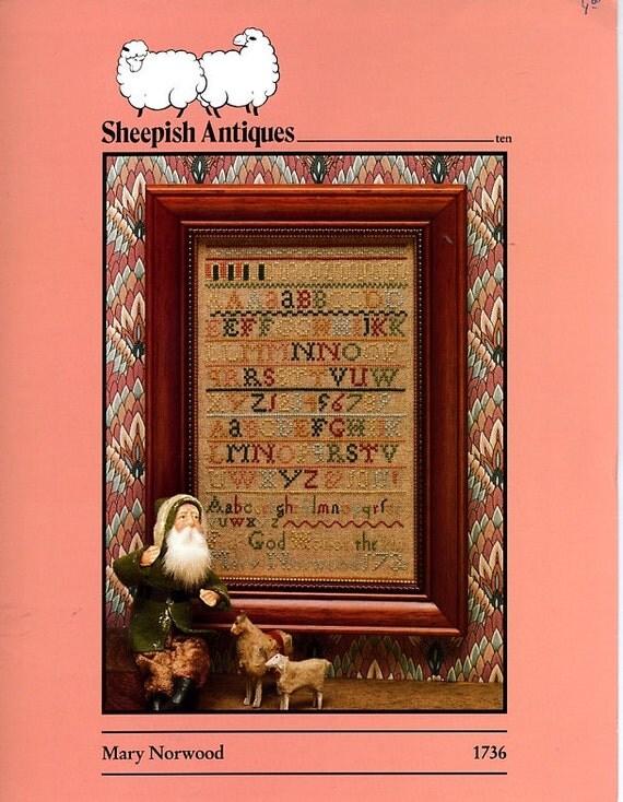 Cross stitch sampler Sheepish Antiques Mary Norwood Sampler 1736 Cross Stitch Directions