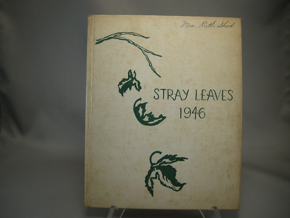 Vintage Grass Valley High School Class of 1946 Stray Leaves Yearbook Grass Valley California