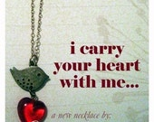 I Carry Your Heart With Me - Poetry in Motion Necklace