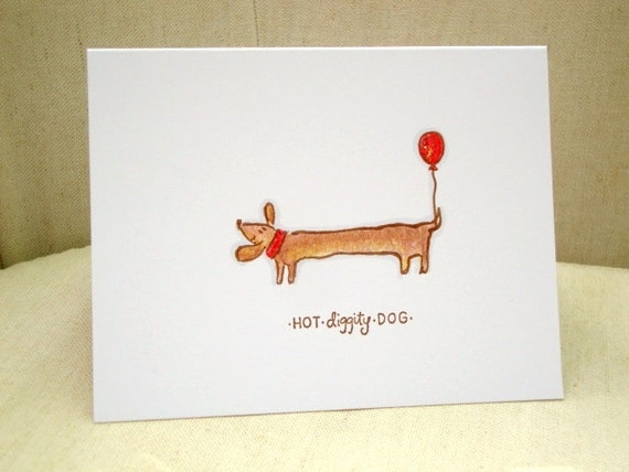 Hot Diggity Dog Birthday Card