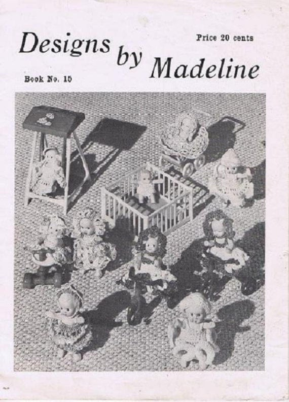 Designs by Madeline No. 15 Vintage Doll Clothes Dresses Hats Ruffles Lace Antimacassar Runner Doilies Ornament Crochet Craft Pattern Leaflet