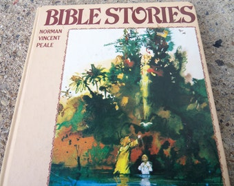 Bible Stories As Told By Norman Vincent Peale