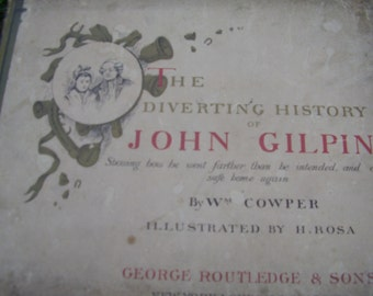 Antique 1880's Poetry Book The Diverting History Of John Gilpin by William Cowper Illustrated by H. Rosa