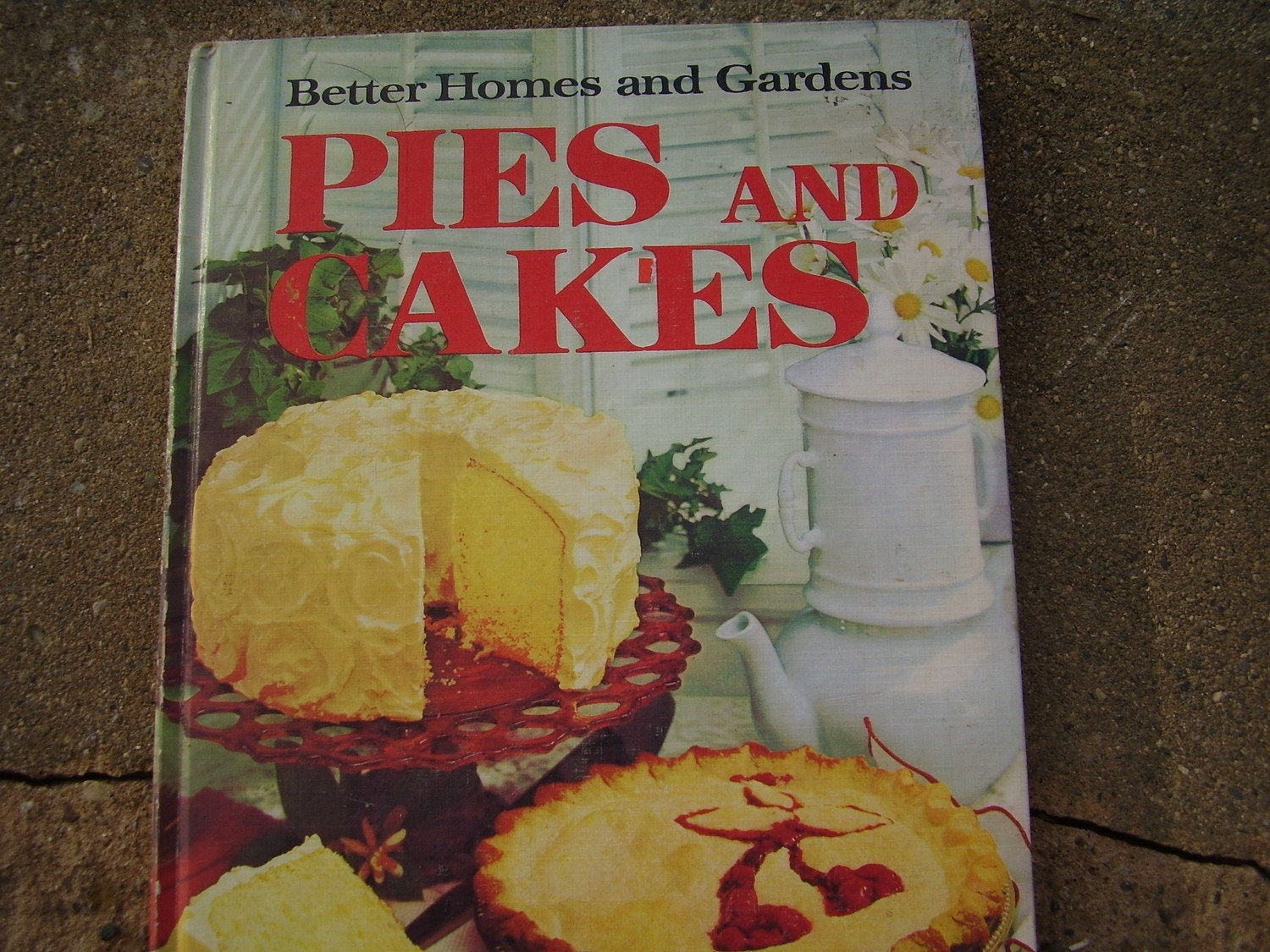 Vintage Book Better Homes And Gardens Cookbook Pies And Cakes