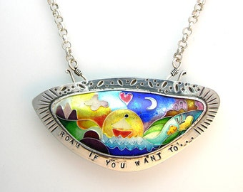 """Enamel cloisonne, sterling silver pendant/brooch reminding you to """"Roam if you want to"""""""