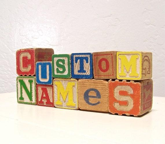 RESERVED FOR BRITNI - vintage wooden letter blocks - custom names