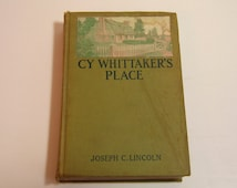 Cy Whittaker's Place By Joseph C. Lincoln Antique Book